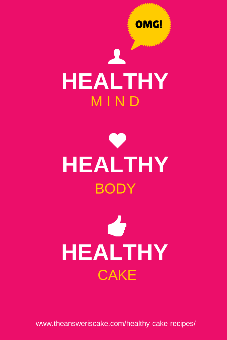 HEALTHY MIND BODY CAKE
